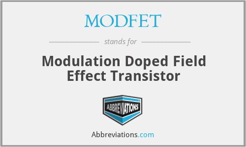MODFET - Modulation Doped Field Effect Transistor