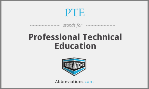 PTE - Professional Technical Education