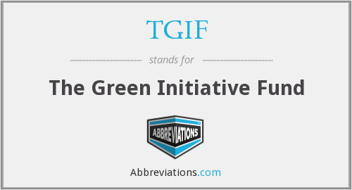 TGIF - The Green Initiative Fund