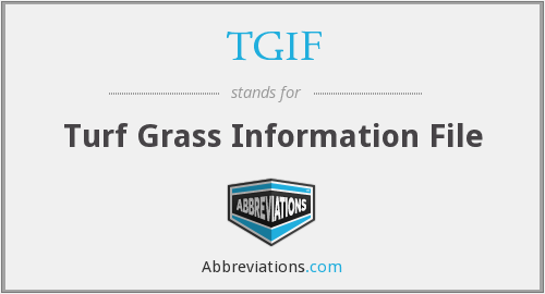 TGIF - Turf Grass Information File