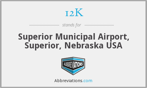 12K - Superior Municipal Airport, Superior, Nebraska USA
