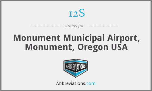 12S - Monument Municipal Airport, Monument, Oregon USA