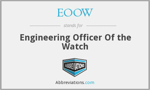 EOOW - Engineering Officer Of the Watch