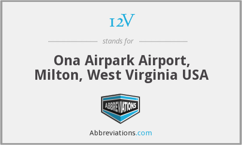 12V - Ona Airpark Airport, Milton, West Virginia USA
