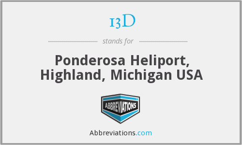 13D - Ponderosa Heliport, Highland, Michigan USA