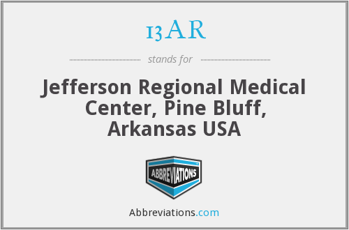 13AR - Jefferson Regional Medical Center, Pine Bluff, Arkansas USA