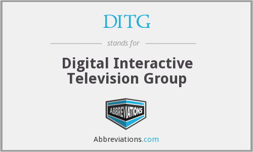 DITG - Digital Interactive Television Group