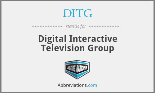 DITG - Digital Interactive Television Group