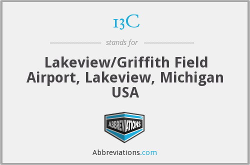13C - Lakeview/Griffith Field Airport, Lakeview, Michigan USA