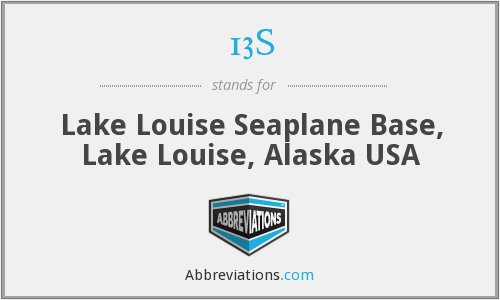 13S - Lake Louise Seaplane Base, Lake Louise, Alaska USA