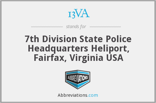 13VA - 7th Division State Police Headquarters Heliport, Fairfax, Virginia USA