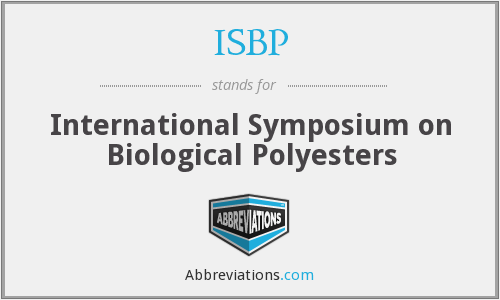 ISBP - International Symposium on Biological Polyesters