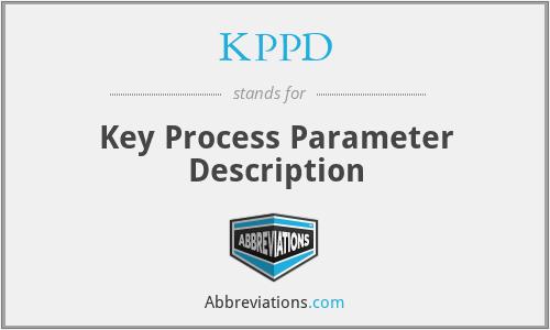 KPPD - Key Process Parameter Description