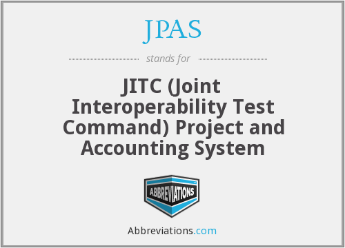 JPAS - JITC (Joint Interoperability Test Command) Project and Accounting System