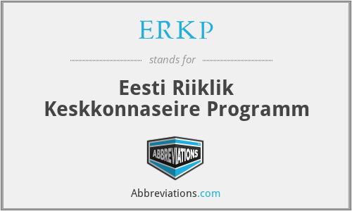 ERKP - Eesti Riiklik Keskkonnaseire Programm