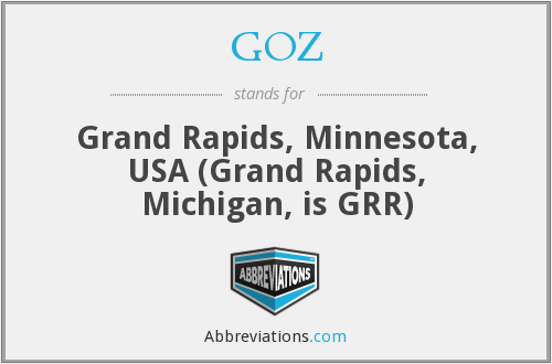 GOZ - Grand Rapids, Minnesota, USA (Grand Rapids, Michigan, is GRR)