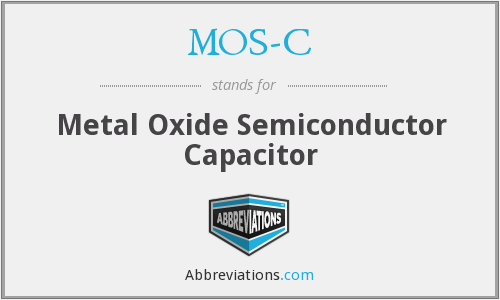 MOS-C - Metal Oxide Semiconductor Capacitor