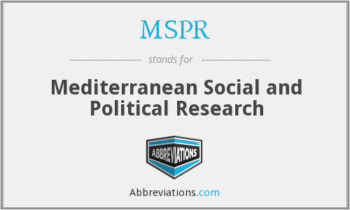 MSPR - Mediterranean Social and Political Research