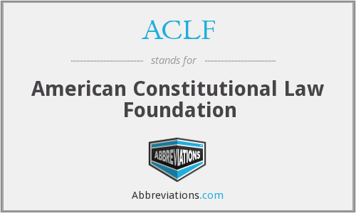 ACLF - American Constitutional Law Foundation