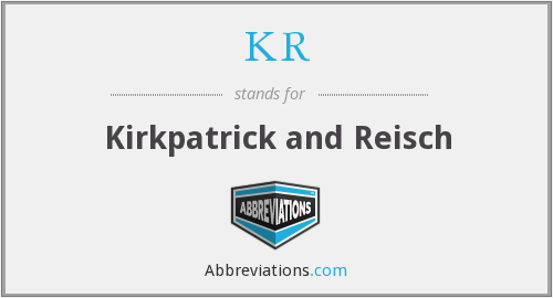 KR - Kirkpatrick and Reisch