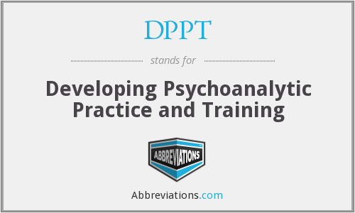 DPPT - Developing Psychoanalytic Practice and Training