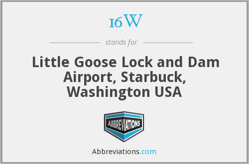 16W - Little Goose Lock and Dam Airport, Starbuck, Washington USA