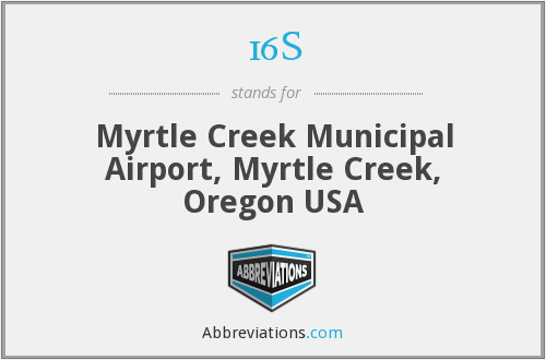 16S - Myrtle Creek Municipal Airport, Myrtle Creek, Oregon USA