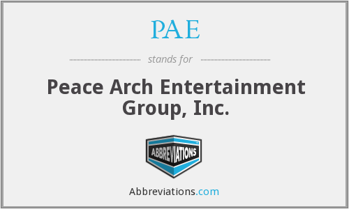 PAE - Peace Arch Entertainment Group, Inc.