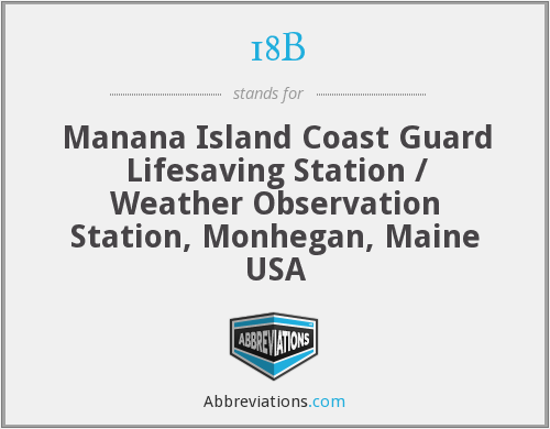 18B - Manana Island Coast Guard Lifesaving Station / Weather Observation Station, Monhegan, Maine USA