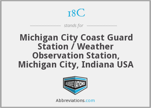 18C - Michigan City Coast Guard Station / Weather Observation Station, Michigan City, Indiana USA