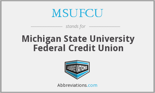 What does MSUFCU stand for?