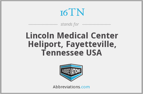 16TN - Lincoln Medical Center Heliport, Fayetteville, Tennessee USA