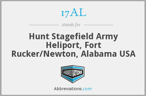 17AL - Hunt Stagefield Army Heliport, Fort Rucker/Newton, Alabama USA