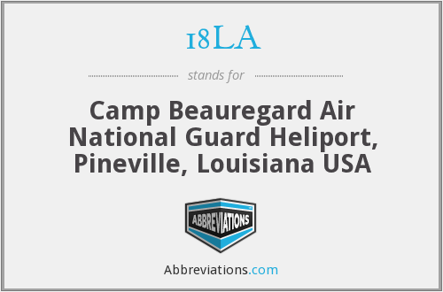 18LA - Camp Beauregard Air National Guard Heliport, Pineville, Louisiana USA