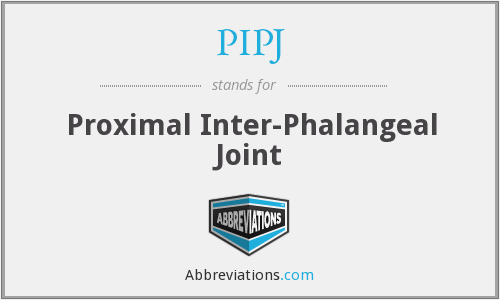 PIPJ - Proximal Inter-Phalangeal Joint