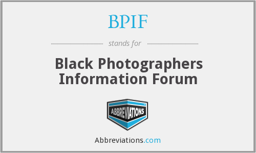 BPIF - Black Photographers Information Forum