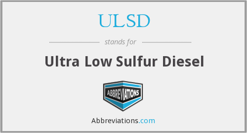 ULSD - Ultra Low Sulfur Diesel