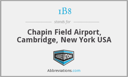 1B8 - Chapin Field Airport, Cambridge, New York USA