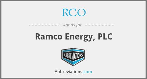 RCO - Ramco Energy, PLC