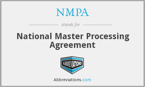 NMPA - National Master Processing Agreement