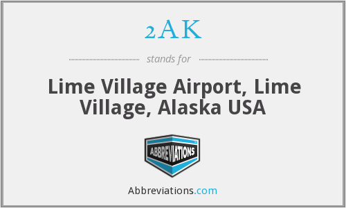 2AK - Lime Village Airport, Lime Village, Alaska USA