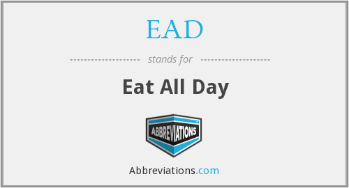 EAD - Eat All Day