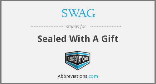 SWAG - Sealed With A Gift
