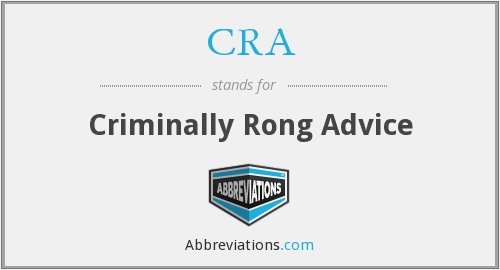 CRA - Criminally Rong Advice