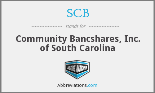 SCB - Community Bancshares, Inc. of South Carolina