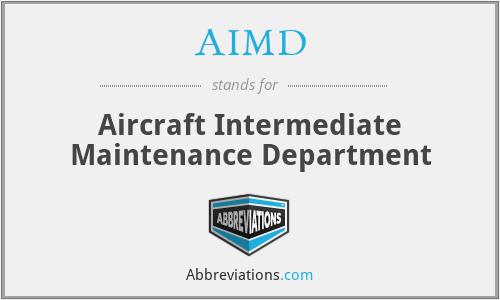 AIMD - Aircraft Intermediate Maintenance Department