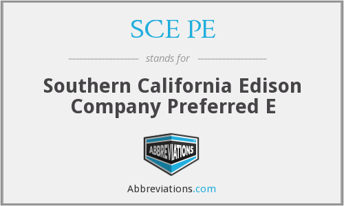 What does SCE PE stand for?