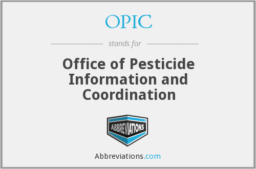 OPIC - Office of Pesticide Information and Coordination