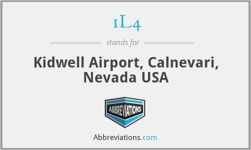 1L4 - Kidwell Airport, Calnevari, Nevada USA