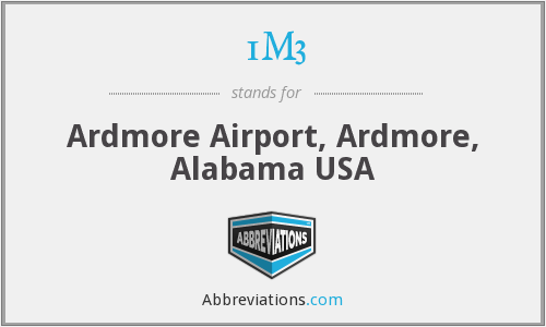 1M3 - Ardmore Airport, Ardmore, Alabama USA